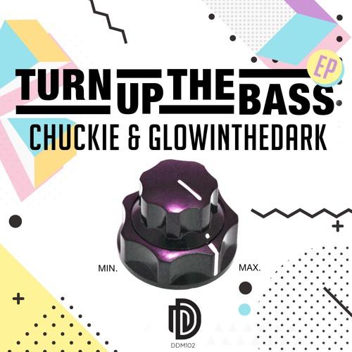 Chuckie & GLOWINTHEDARK - Turn Up The Bass EP