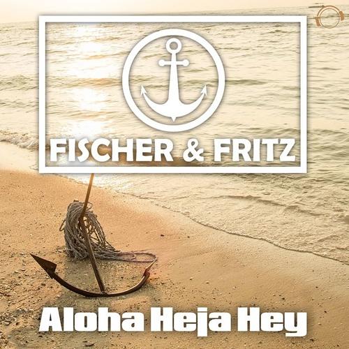 Fischer & Fritz - Aloha Heja Hey (Talstrasse 3 - 5 Remix Edit)  Sc