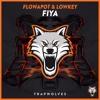 flowApot & Lowkey - Fiya