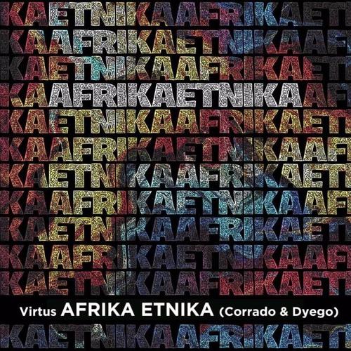 Afrika Ethnika Virtus (Corrado & Dyego)