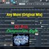 Any More(Original mix)- Dj Asis - Chiapanekito Style