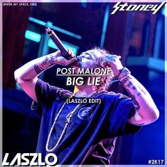 POST MALONE - Big Lie (Laszlo Edit)