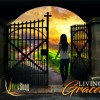 Living In Graceland - Part 4 - Grace That Sets Us Up For Miracles