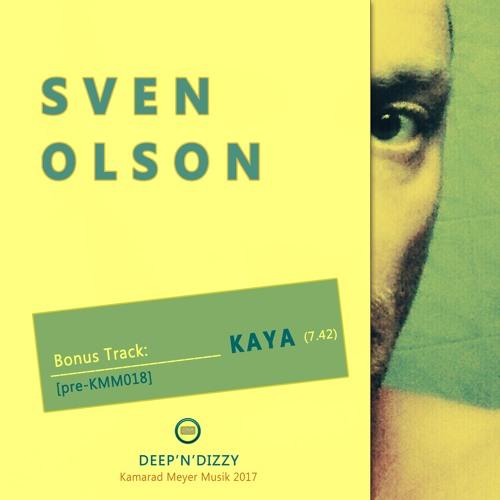 Bonus Track [pre-KMM018]: Sven Olson - Kaya