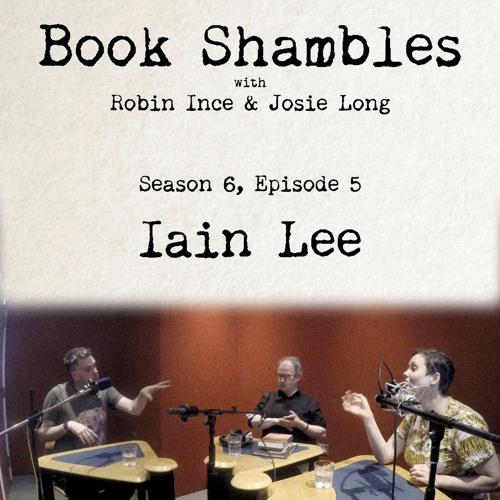 Book Shambles - Season 6, Episode 5 - Iain Lee
