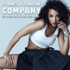 Company (B. Ames Get In My Bed Mix)| Tinashe