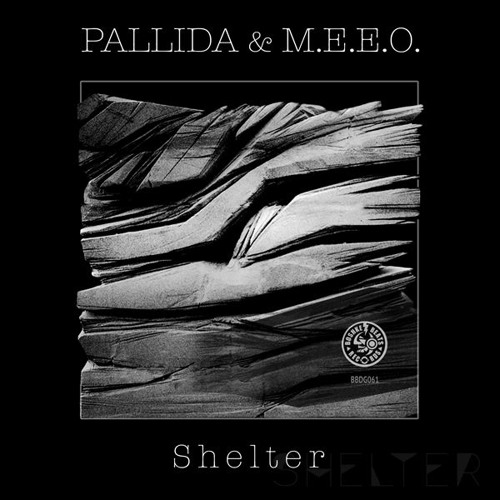 "Pallida & M.E.E.O. ""Shelter"" Boshke Beats Records 2017"