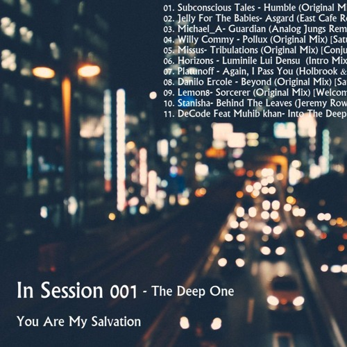 You Are My Salvation In Session 001- The Deep One