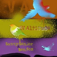 Sammy Senior & Ben Fox - EV Altitude [FREE DOWNLOAD]