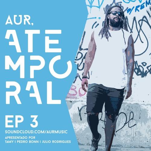 AUR, Atemporal. EP 3