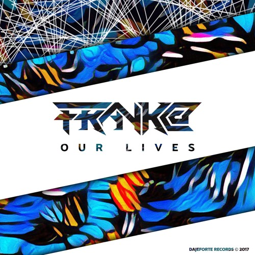 Our Lives - Frank@