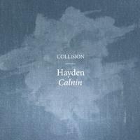 Hayden Calnin - Collision