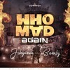 JAHYANAI & BAMBY - WHO MAD AGAIN ( RUDE THINGS RECORDS )