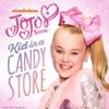 JoJo Siwa - Kid in a Candy Store