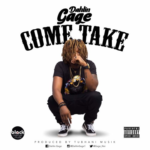 Dahlin Gage - Come Take