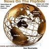 News on the Flipside w/ Joe Montaldo tonight the gods of news get slaped June 27 2017