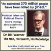 Show 1860 Why We Are Afraid of Islam. A 1400 Year Secret by Dr Bill Warner