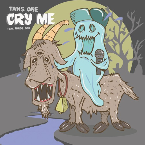 Cry Me featuring AWOL ONE