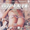 Download TRAP FOR ME Sob X Rbe King Rod Chippass BlueJeans P.T Mulah Mp3