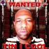 TIN I COOL - WANTED