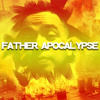 Father Apocalypse New Trap / EDM July 2017 Mix