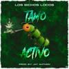 Los Bichos Locos - Tamo Activo (Prod. Jay Anthon) (WWW.ELGENERO.COM)