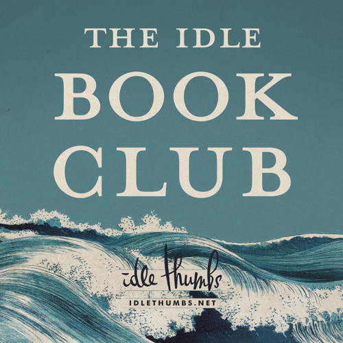 The Idle Book Club: A Sight for Sore Eyes