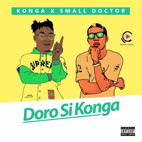 Konga Feat. Small Doctor - Doro Si Konga