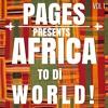 AFRICA TO DI WORLD VOL.1 Feat D'banj, Wizkid, Runtown, Ketchup, Eugy, Major lazer & More