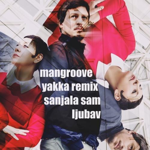 Mangroove - Sanjala Sam Ljubav (Yakka Summer Dream Remix) [Aquarius Records]