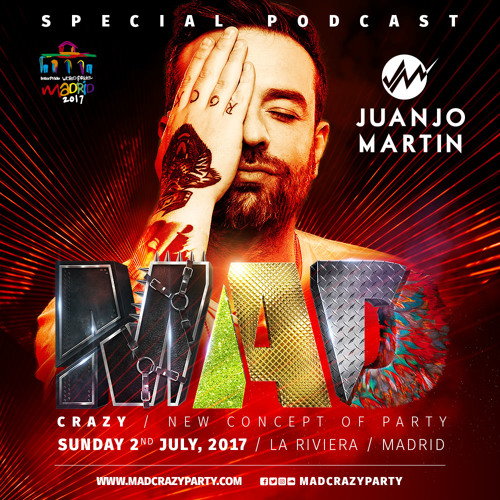 JUANJO MARTIN - MAD Party | World Pride Madrid 2017