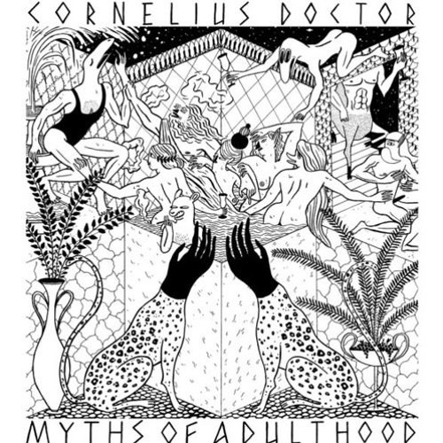 Cornelius Doctor - Myths Of Adulthood [HRDF001]