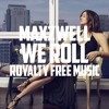 Maxzwell - We Roll