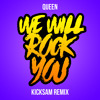 Queen We Will Rock You Kicksam Remix Mp3