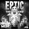 Eptic - The End (Mayor West Remix)