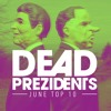 The Dead Prezidents - Deadcast Top 10 June '17 2017-06-28 Artwork