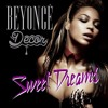 Beyoncé - Sweet Dreams (Decor's Remix)