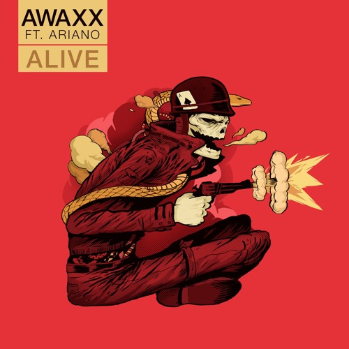 Alive By Awaxx ft Ariano - Produced by Ariano