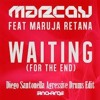 Marco V Ft Maruja Retana & O. B - Waiting (For The End) (Diego Santonella Agressive Drums Edit)