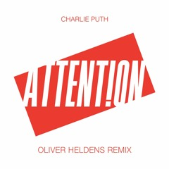 Attention (Oliver Heldens Remix)