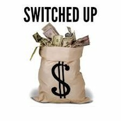 Switched Up - Luh Six