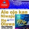 Ale Ojo Kan Hosted By Remi Kehinde-Taiwo,House  Of Lot  Flee To Your Mountain (Yoruba)