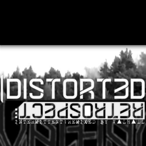 Distorted Retrospect - Intermittent (V▲LH▲LL Remix)