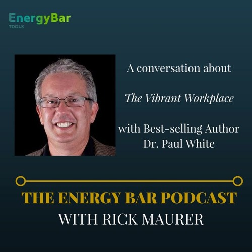 A conversation about The Vibrant Workplace With Paul White