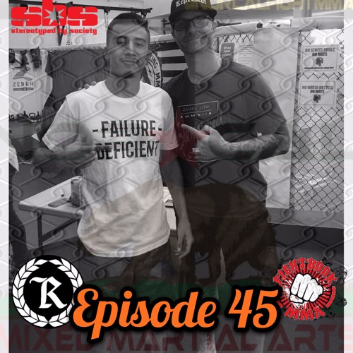 Episode 45: @norcalfightmma Podcast Featuring Nohelin Hernandez (@suave_135)