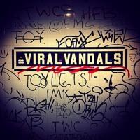 #VIRALVANDALS