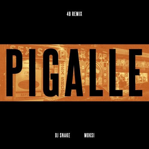 Pigalle [4B Remix]
