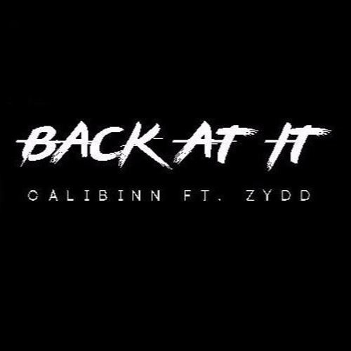 Back At It (ft. ZYDD)