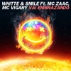 Vai Embrazando Ft. Whitte, MC Zaac E MC Vigary (Official Remix)