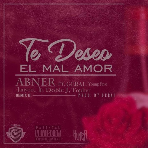 Te Deseo El Mal Amor Remix Ii By Janyoooficial On Soundcloud Hear